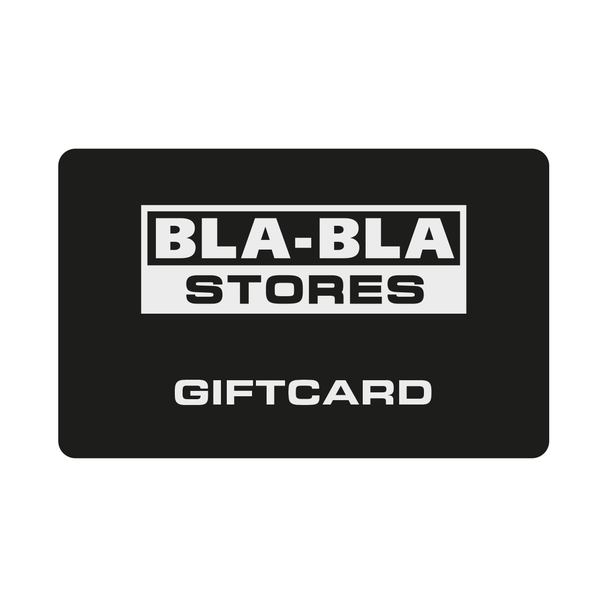 Giftcard Bla-Bla Stores